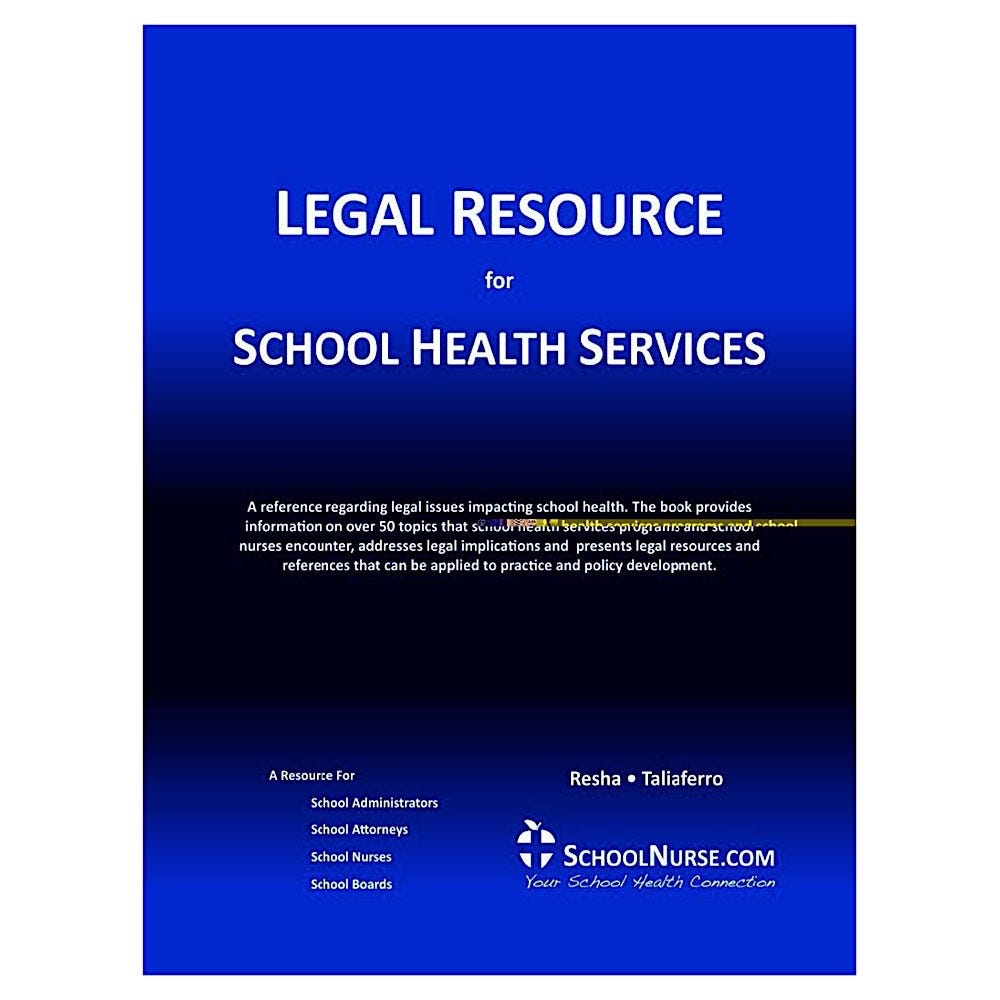 Legal Resources for School Health Services