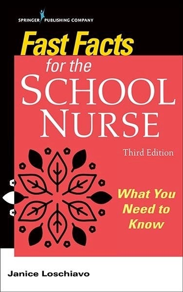 Fast Facts for the School Nurse, 3rd Edition