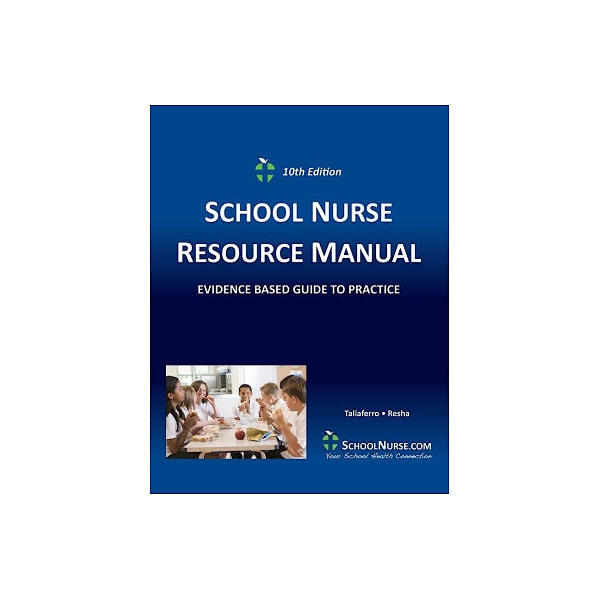 School Nurse Resource Manual, 10th Edition