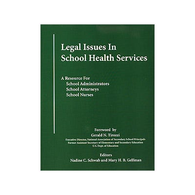 Legal Issues in School Health