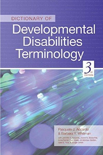 Dictionary of Developmental Disabilities, 3rd Edition