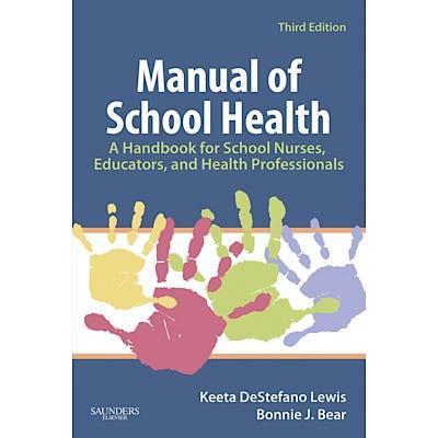 Manual of School Health, 3rd Edition