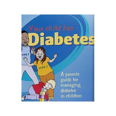 Your Child Has Diabetes
