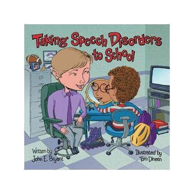 Taking Speech Disorders to School