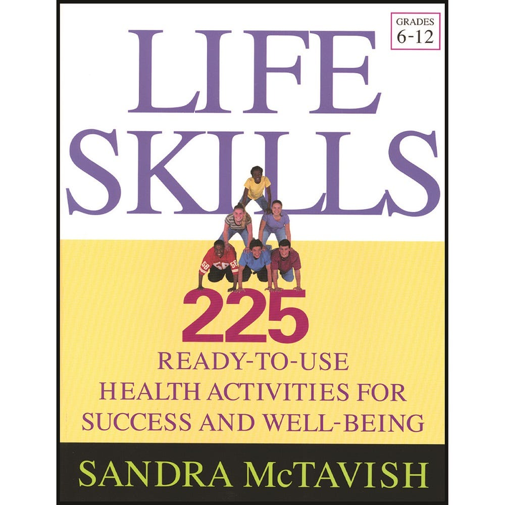 Life Skills: 225 Ready-to-Use Health Activities for Success and Well-Being