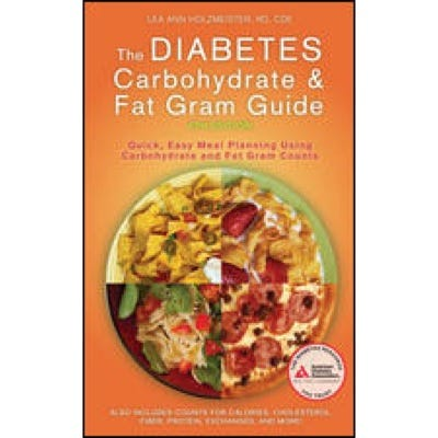 The Diabetes Carbohydrate and Fat Gram Guide, 4th Edition
