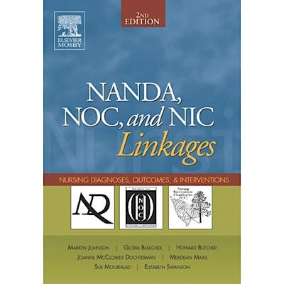 NANDA, NOC, and NIC Linkages, 2nd Edition