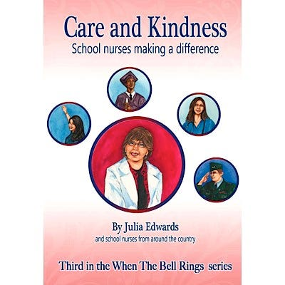 Care and Kindness - School Nurses Making a Difference