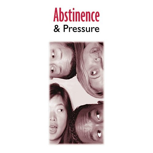 Abstinence and Pressure Educational Pamplets