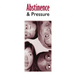 Abstinence and Pressure Educational Pamphlet - 50/pack