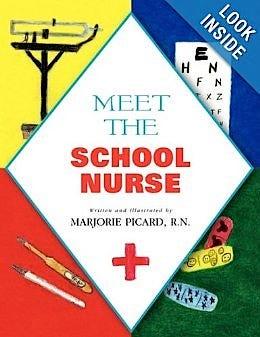 Meet The School Nurse [Paperback] by Marjorie Picard, RN