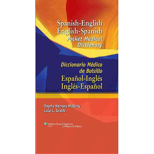 Spanish-English English-Spanish Pocket Medical Dictionary