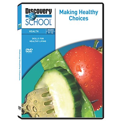 Skills for Healthy Living: Making Healthy Choices