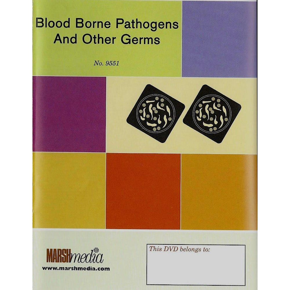 Bloodborne Pathogens and Other Traveling Germs
