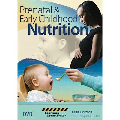 Prenatal and Early Childhood Nutrition DVD