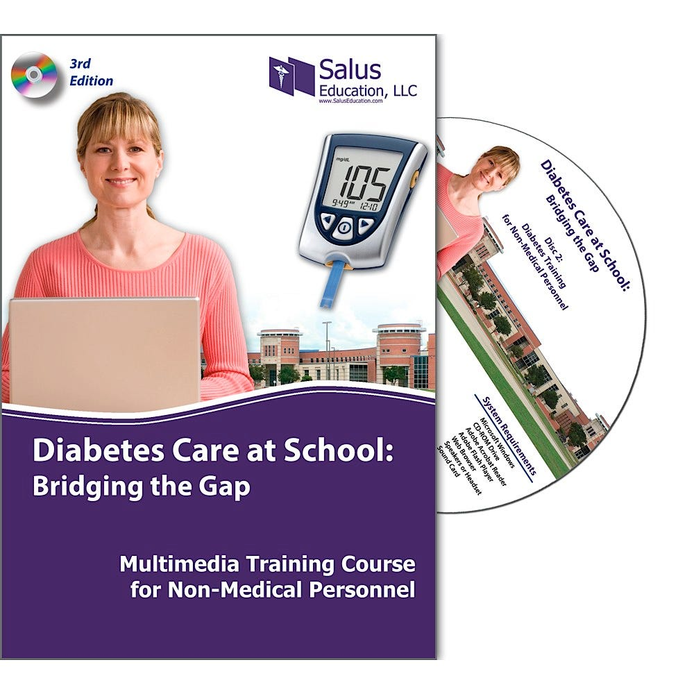 Diabetes Care at School: Bridging the Gap CD Multi-Media Training Course for Non-Medical Personnel