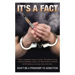 Don't Be a Prisoner to Addiction Poster