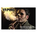 Vaping. The New Alternative to a Slow Death Poster.