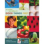 Good Things First!  Nutrition Edition