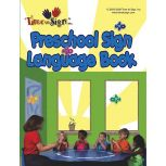 Time to Sign in Preschool